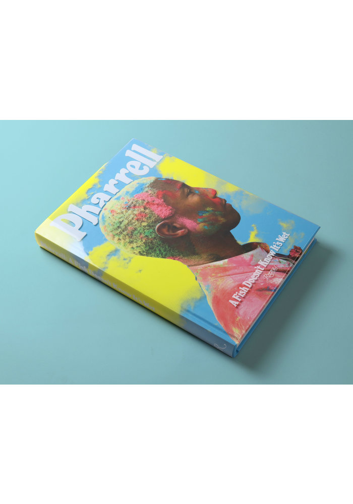 Book -  Pharrell: A Fish Doesn't Know It's Wet