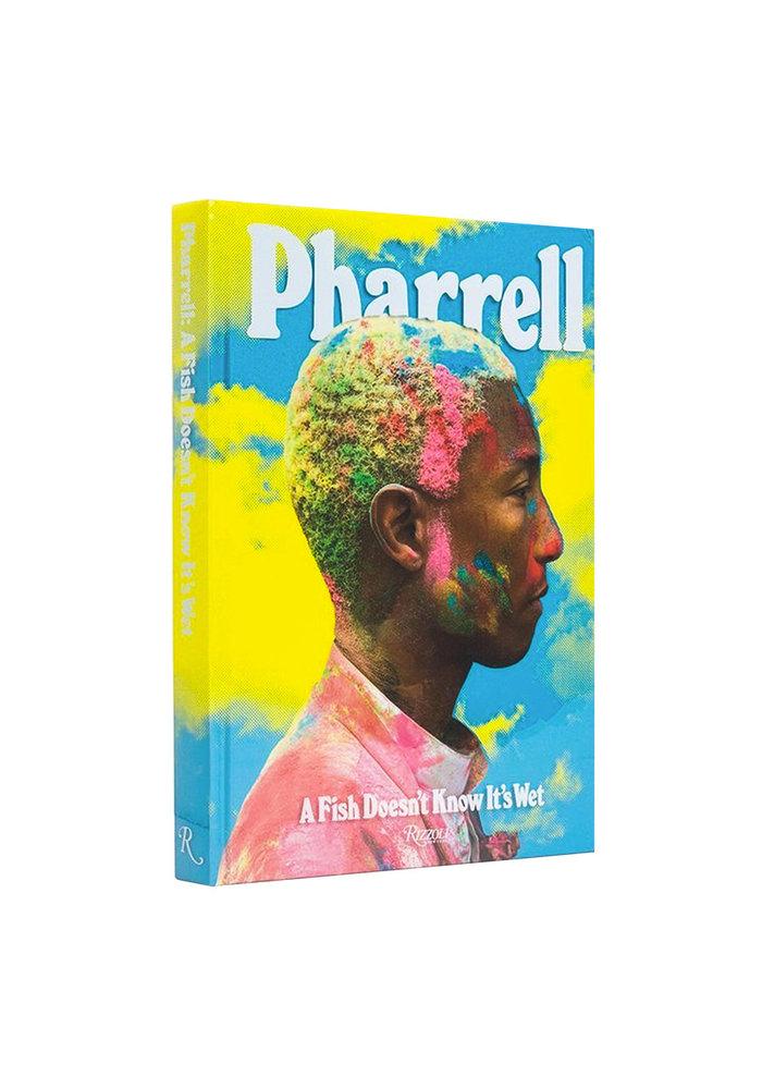 Boek - Pharrell: A Fish Doesn't Know It's Wet