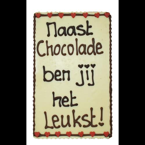 Naast chocolade ben jij het leukst!