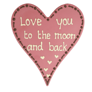 Love you to the moon and back - Chocoladehart