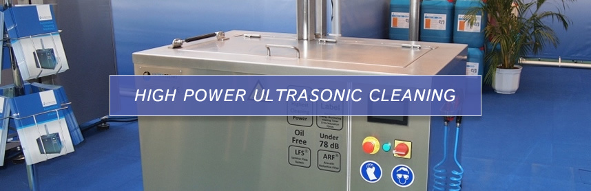 High power ultrasonic cleaning