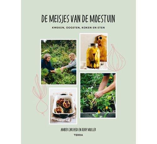De Wiltfang Tuinboek - Kweken, Oogsten, Koken en Eten - De Meisjes van de Moestuin