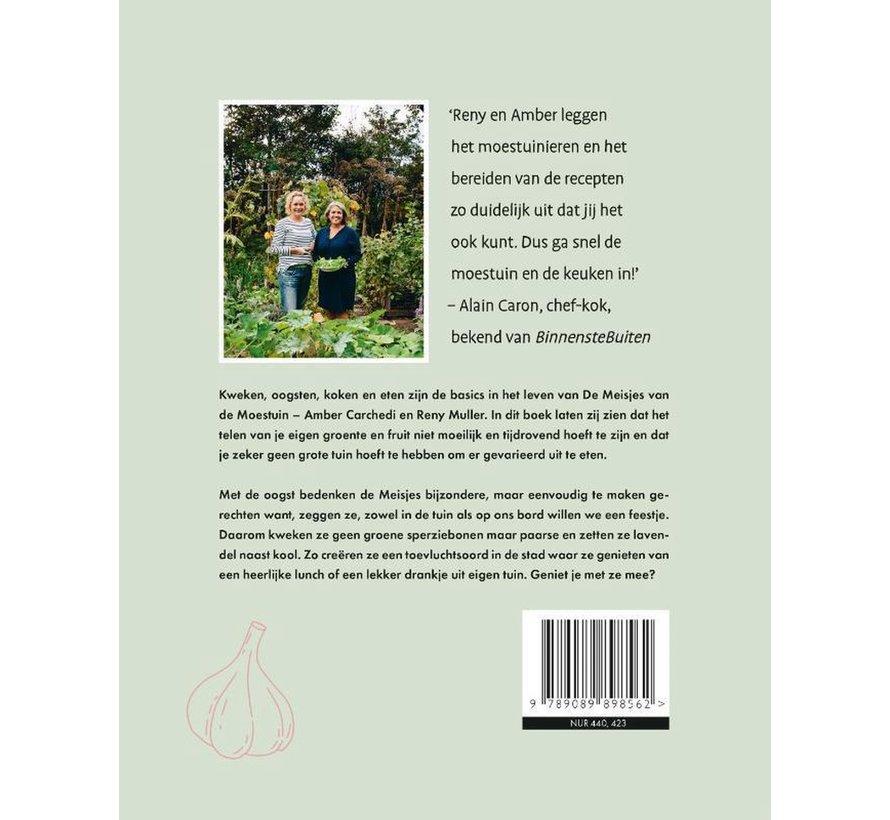 Tuinboek - Kweken, Oogsten, Koken en Eten - De Meisjes van de Moestuin