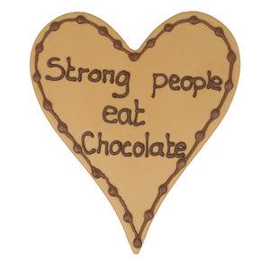 Bezorging door Bonvanie of laten versturen Strong people eat chocolate