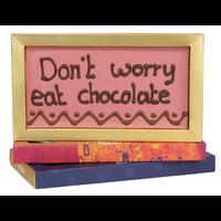 Don't worry eat chocolate - Chocoladereep met tekst