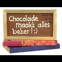 Chocolade maakt alles beter! - Chocoladereep met tekst