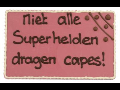 Bonvanie chocolade Niet alle superhelden dragen capes - Chocoladeplakkaat