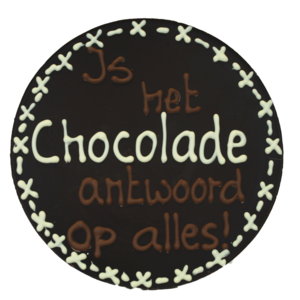 Bonvanie chocolade Chocolade is het antwoord op alles - Rond chocoladeplakkaat