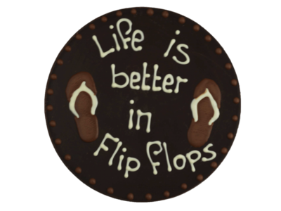 Bonvanie chocolade Life is better in flipflops - Rond chocoladeplakkaat