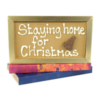 Staying home for Christmas - Chocoladereep met tekst