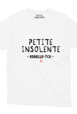 "Petite Insolente Tee shirt "" Petite insolente ReBelge toi"" Blanc"