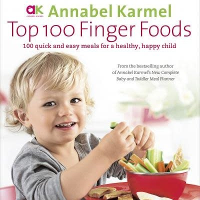 Top 100 Finger Foods Annabel Karmel