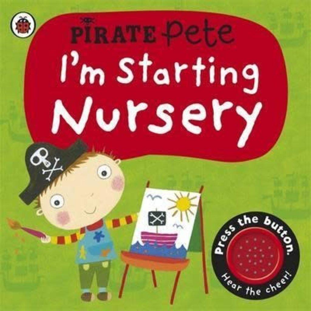 I'm Starting Nursey (Pirate Pete)
