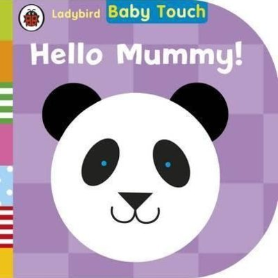 Hello Mummy board book