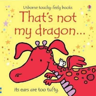 Usborne That's Not My Dragon