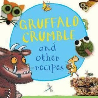 Gruffalo Crumble & Other Recipes