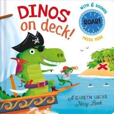 Dinos on Deck! Noisy Book