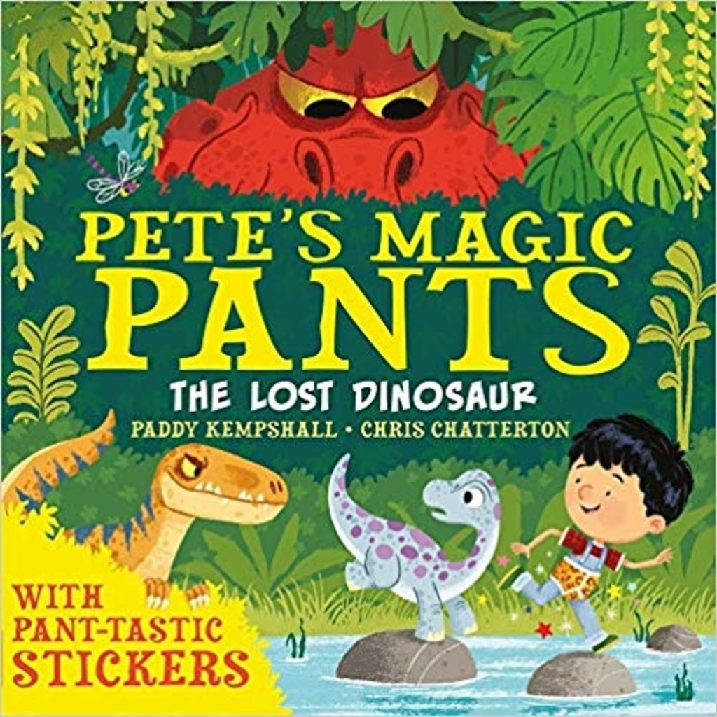 Pete's Magic Pants The Lost Dinosaur