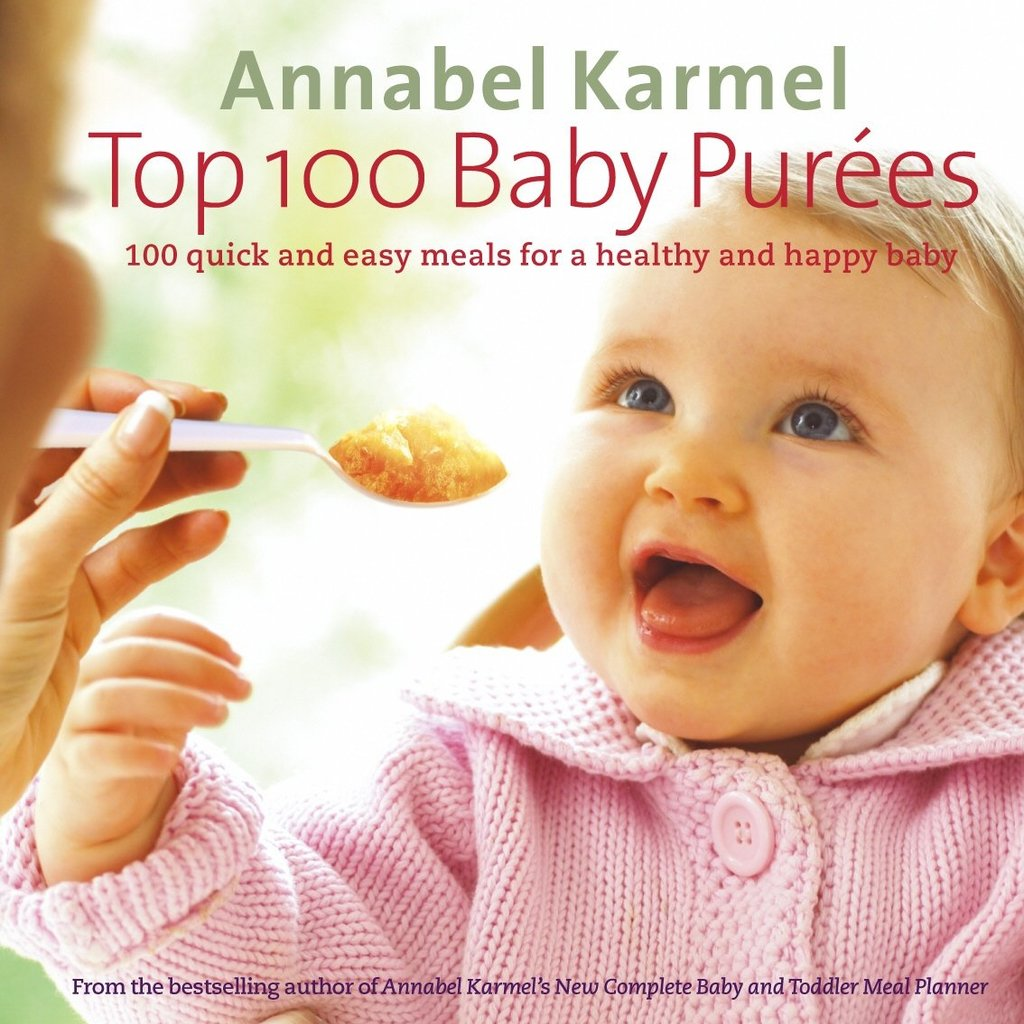 Annabelle Karmel: Top 100 Baby Purees