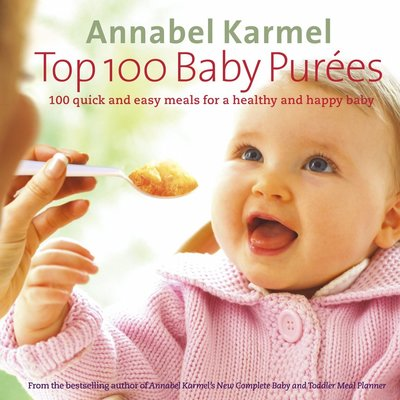 Annabelle Karmel: Top 100 Baby Purees