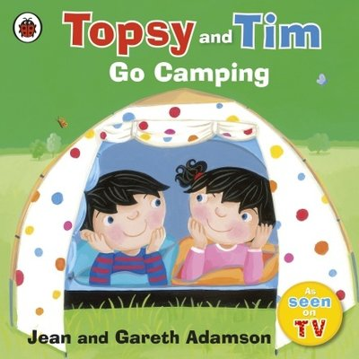 Topsy and Tim Go Camping