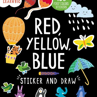 Start Little Learn Big - Red, Yellow, Blue