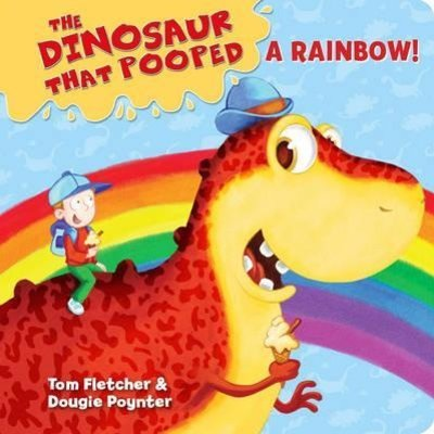 The Dinosaur that Pooped a Rainbow