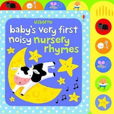 Usborne Baby's Very First Noisy Nursery Rhymes