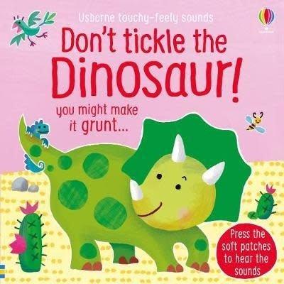 Usborne Don't Tickle The Dinosaur!
