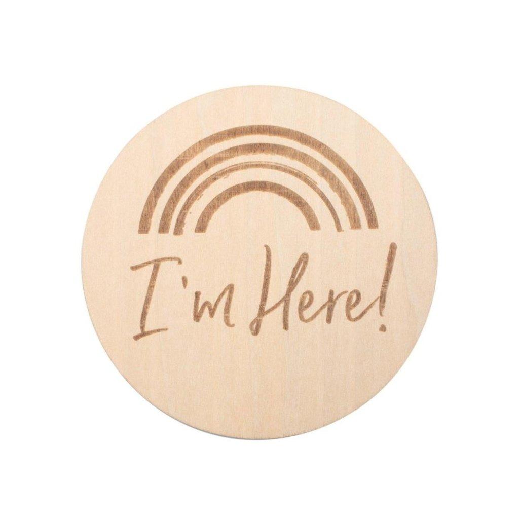 Bebe au Lait I'm Here Wooden Bebe Sayings Disc