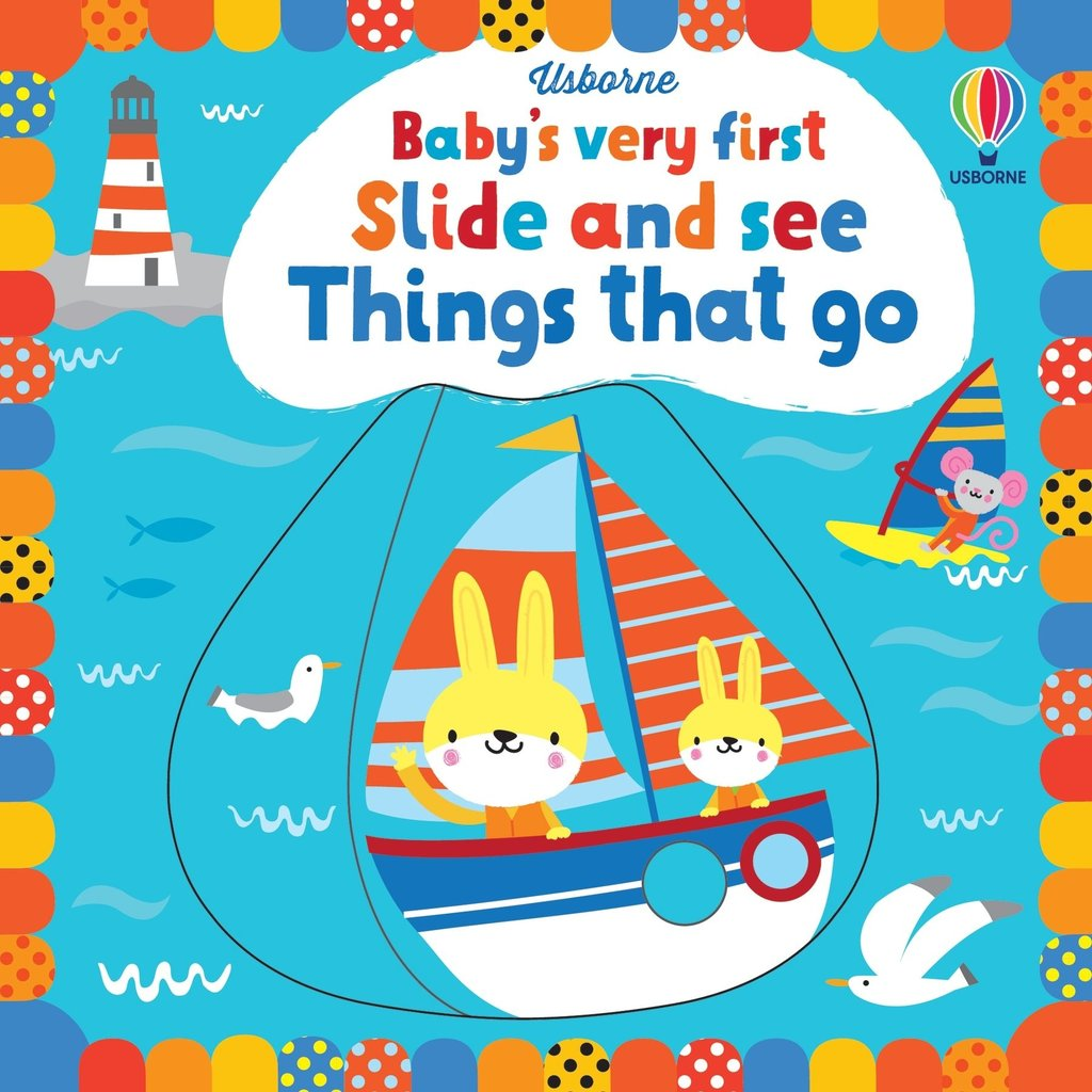Usborne Baby's very first Slide and see Things that go