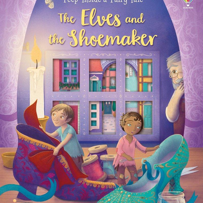 Usborne Peep Inside a Fairy Tale The Elves and The Shoemaker