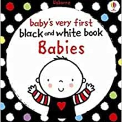Usborne First Black and White Books: Babies