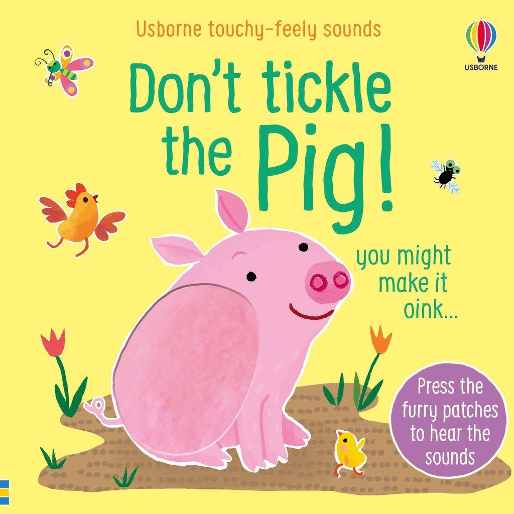 Usborne Don't Tickle The Pig!
