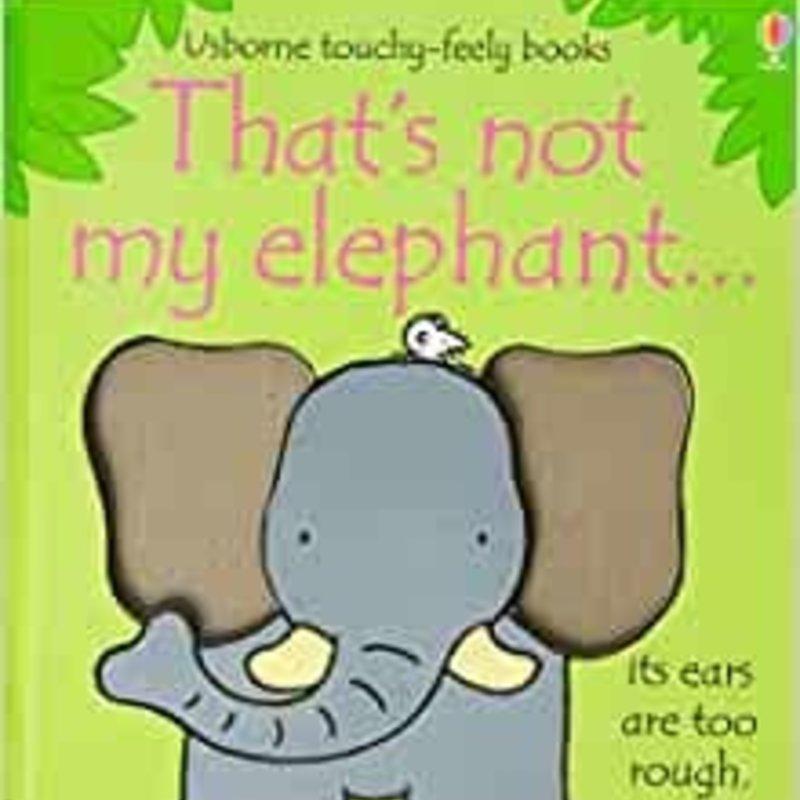 Usborne Usbornes That's Not My Elephant...