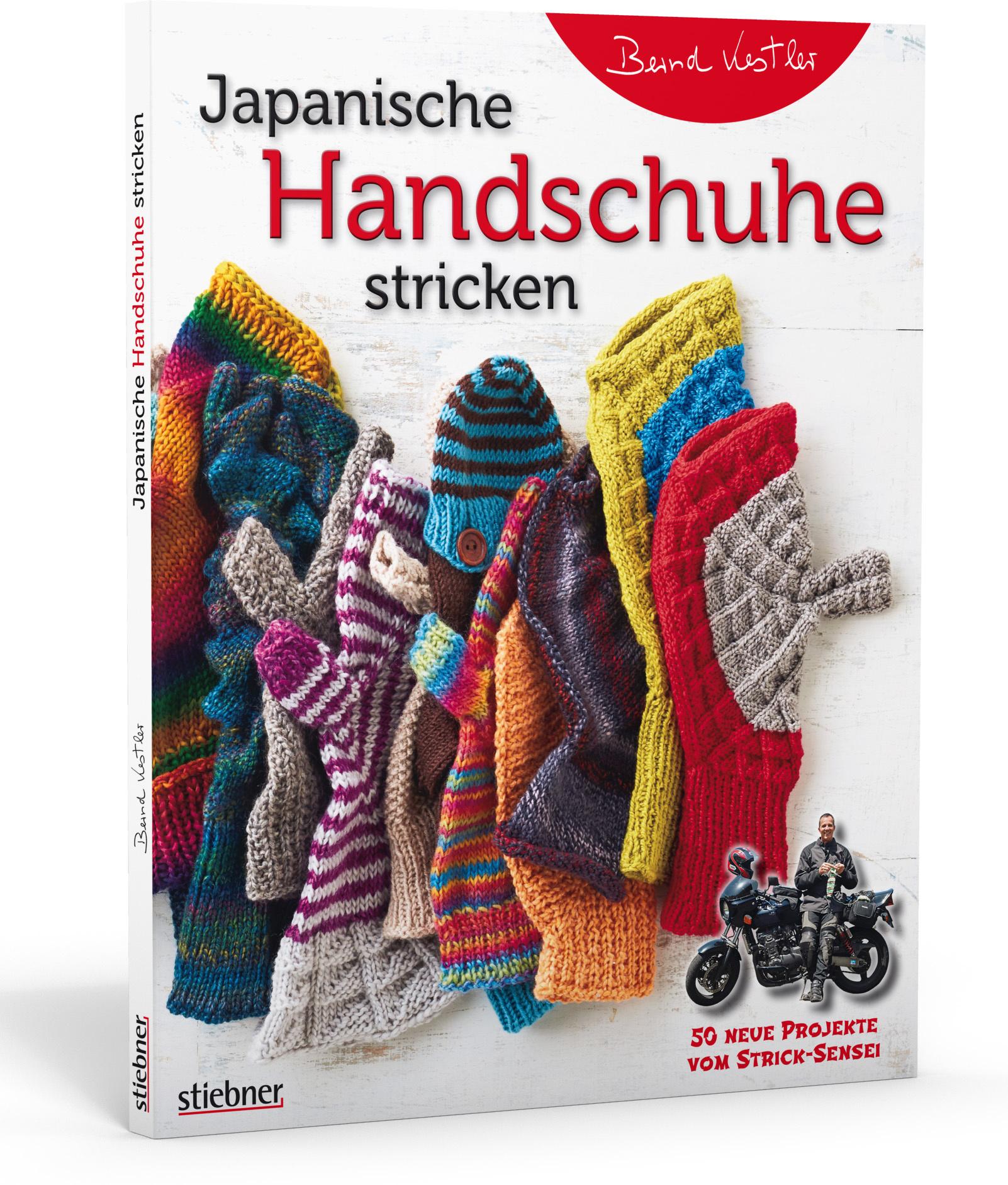 Japanische Handschuhe stricken von Bernd Kestler