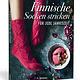 Finnische Socken stricken - Für jede Jahreszeit