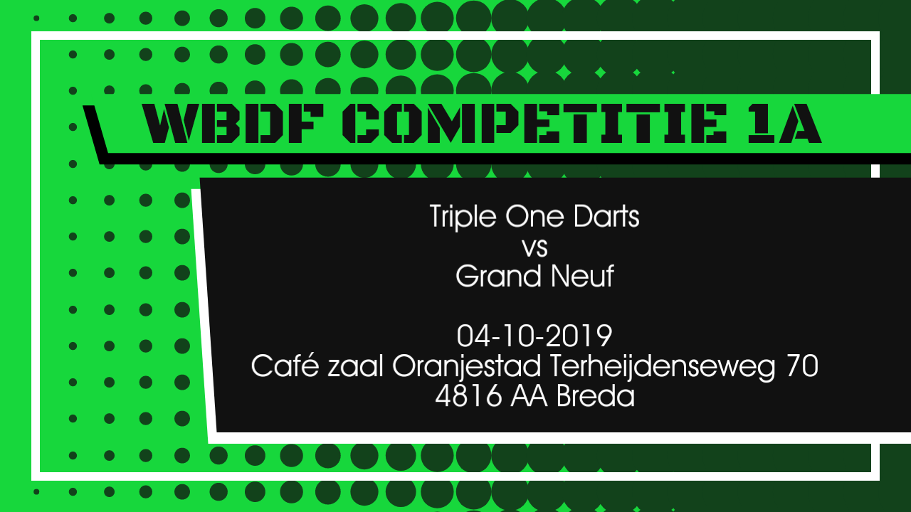 Team Triple One Darts vs Grand Neuf