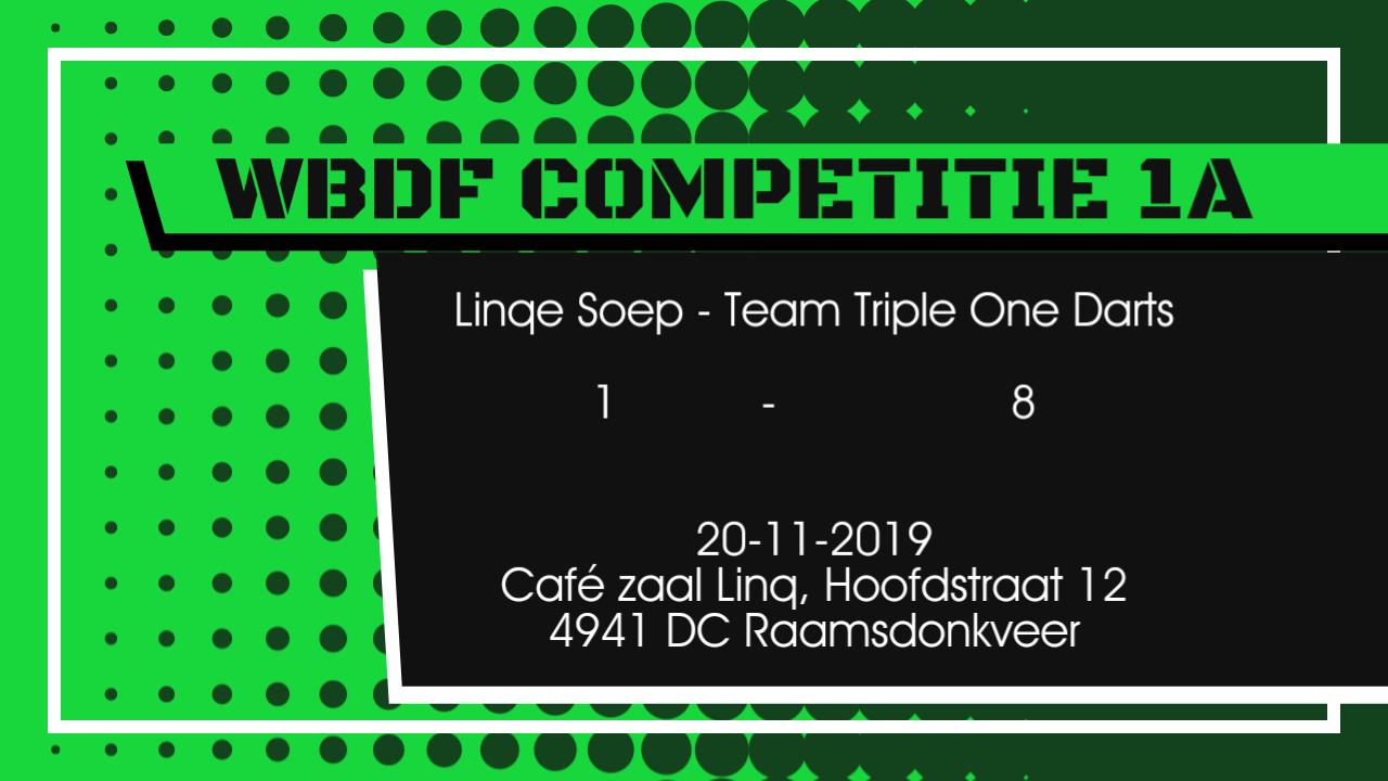 Linqe Soep vs Team Triple One Darts