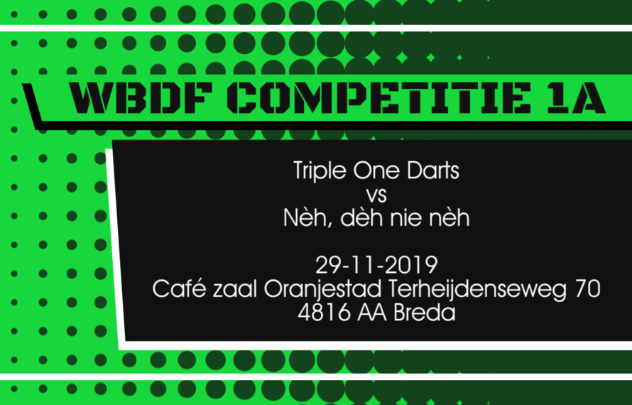 Team Triple One Darts vs Nèh, dèh nie nèh