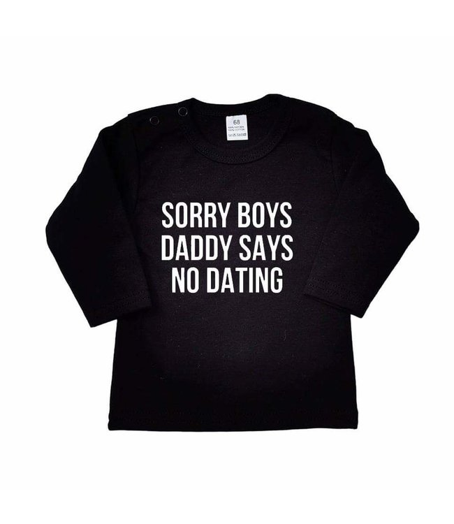 Shirt Sorry Boys Daddy Says No Dating