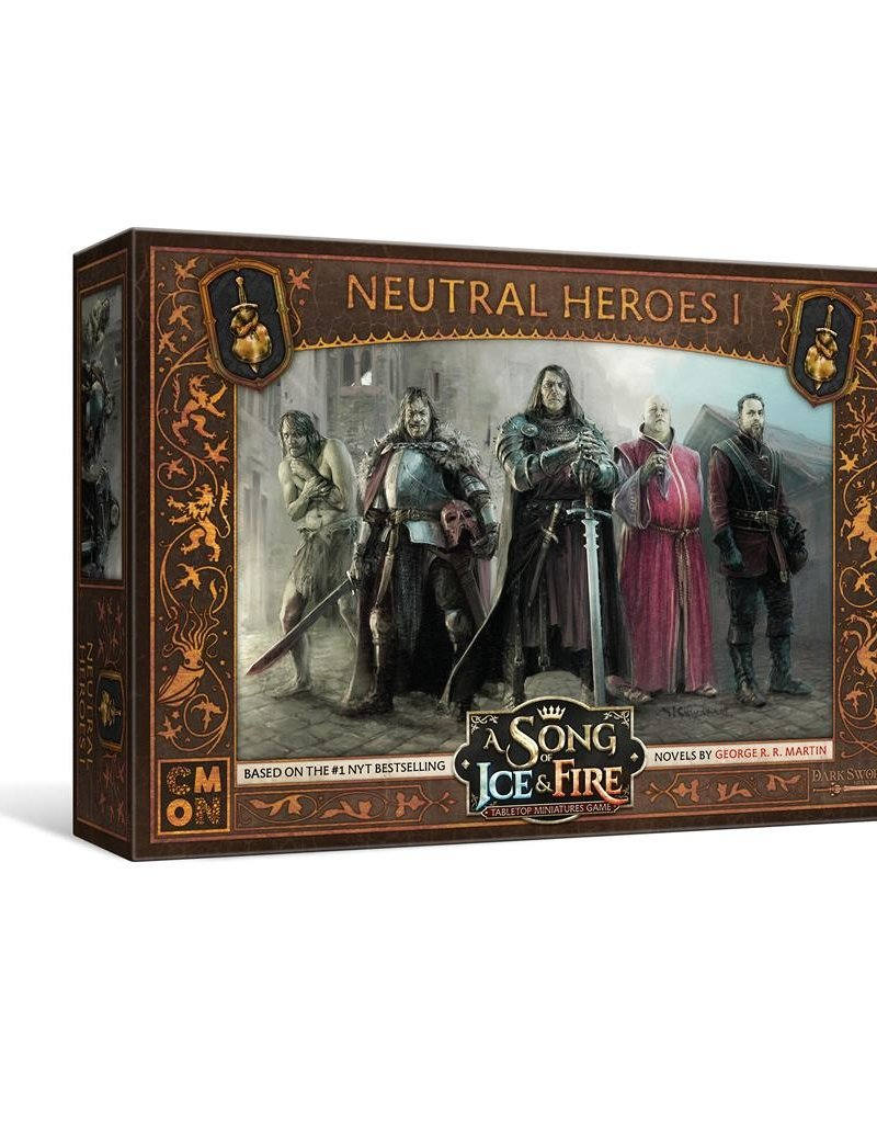 Cool Mini or Not A Song of Ice and Fire Neutral Heroes I