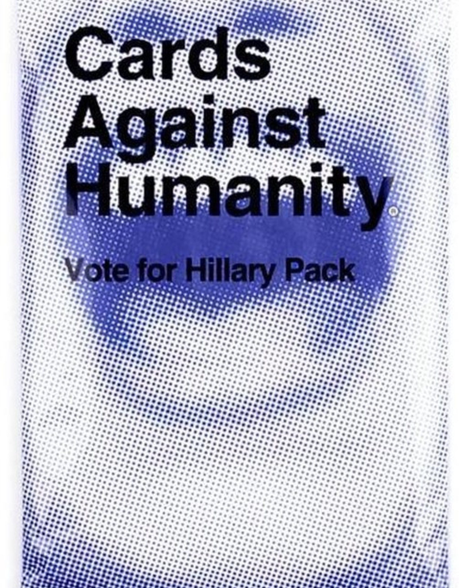 Cards Against Humanity Cards Against Humanity: Vote for Hillary Pack (EN)