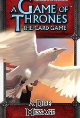 Fantasy Flight Games A Game of Thrones LCG: A Dire Message Chapter Pack