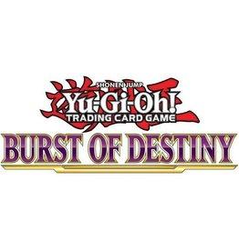 Konami Yu-Gi-Oh! Sneak Peak 2: Burst of Destiny - 31 oktober 2021