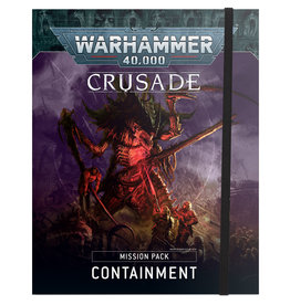 Games Workshop Warhammer 40.000 Crusade: Containment Mission Pack