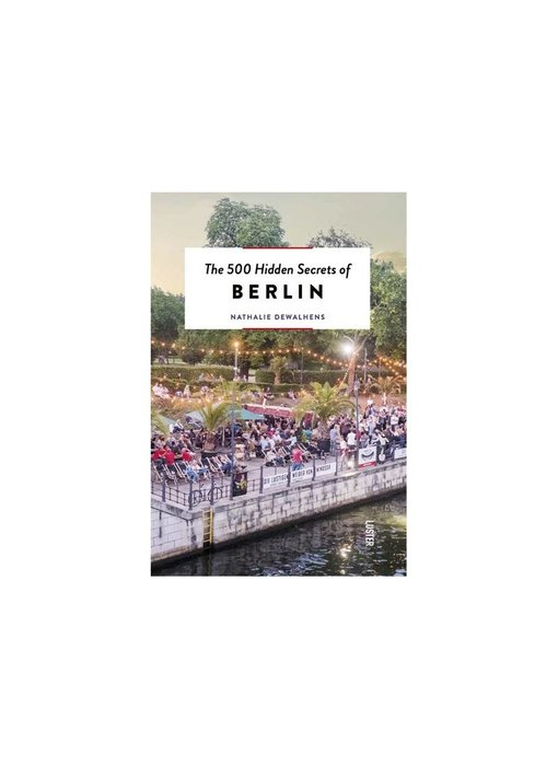 Luster The 500 Hidden Secrets Of Berlin