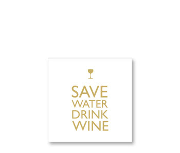 PPD Cocktail Napkins Save Water Drink Wine Gold 25/25