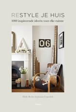 Restyle je huis - 1000 inspirerende ideeën voor elke ruimte