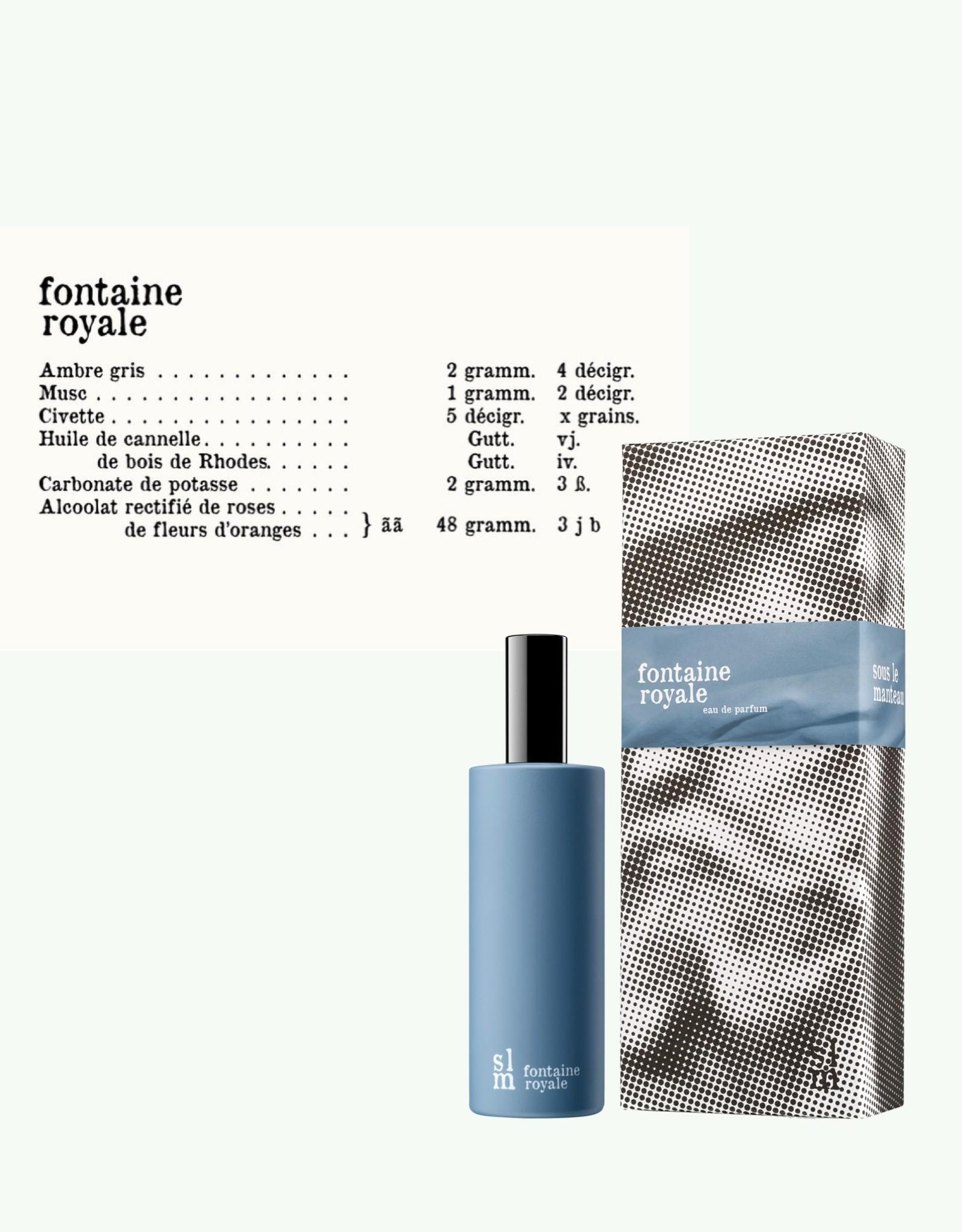 Sous le Manteau Sous le Manteau - Fontaine Royale - Eau de Parfum